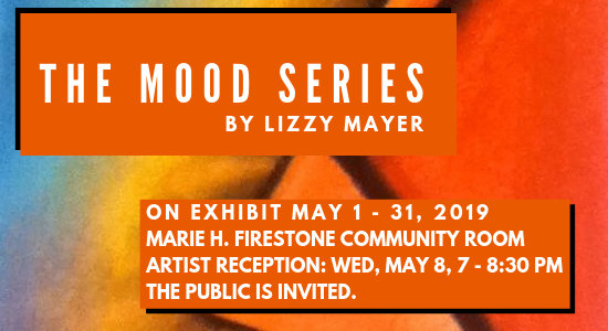 The Mood Series by Lizzy Mayer, On Exhibit May 1-31, 2019