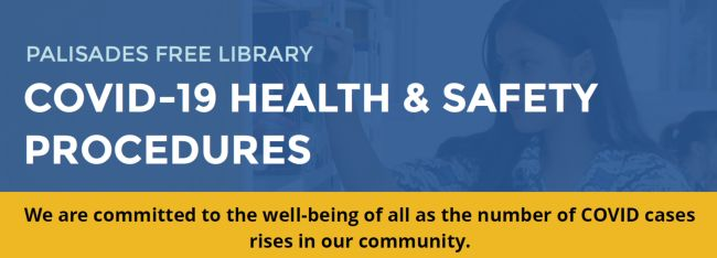 Palisades Free Library Covid 19 Health and Safety Procedures